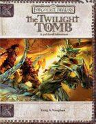 The Twilight Tomb (3.5)
