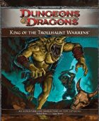 P1 King of the Trollhaunt Warrens (4e)
