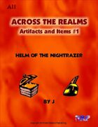 Across the Realms: Artifacts and Items #1 Helm of the Nightrazer