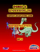 Ogres and Underworlds Reference Pack