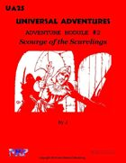 Universal Adventures Adventure Module #2 Scourge of the Scurvlings