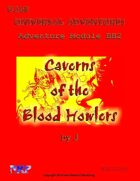 Universal Adventures Adventure Module BH2 Caverns of the Blood Howlers
