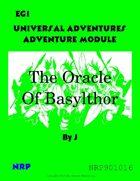 Universal Adventures Adventure Module EG1 The Oracle of Basylthor