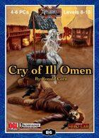 B06: Cry of Ill Omen