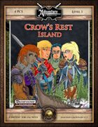 A00: Crow's Rest Island (Fantasy Grounds)