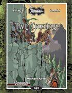 A23: Twin Crossings