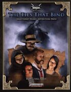 Shattered Heart Adventure Path #1: The Ties that Bind