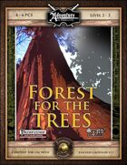 A04: Forest for the Trees (Fantasy Grounds)