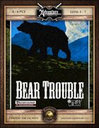 A06: Bear Trouble (Fantasy Grounds)
