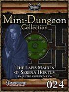 Mini-Dungeon #024: The Lapis Maiden of Serena Hortum