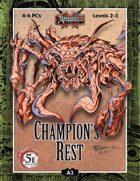 (5E) A03: Champion's Rest