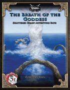 (5E) Shattered Heart Adventure Path #3: Breath of the Goddess