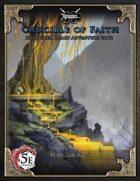 (5E) Shattered Heart Adventure Path #4: Crucible of Faith