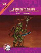 (5E) C03: Sufferhorn Castle