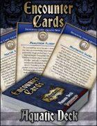Encounter Cards: Aquatic Deck
