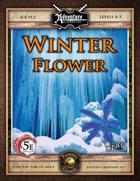 (5E) A05: Winterflower (Fantasy Grounds)