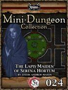 5E Mini-Dungeon #024: The Lapis Maiden of Serena Hortum