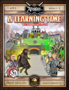 (5E) BASIC01: A Learning Time (Fantasy Grounds)