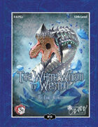 (5E) B10: White Worm of Weston