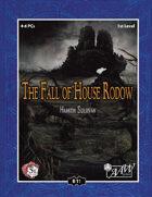 (5E) B11: Fall of House Rodow
