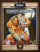 (5E) A11: Wild Thing (Fantasy Grounds)
