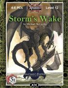 (5E) A18: Storm's Wake, Saatman's Empire (2 of 4)