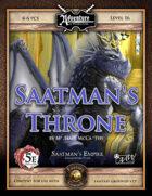 (5E) A22: Saatman's Throne (Fantasy Grounds)