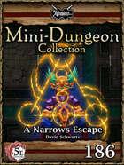 5E Mini-Dungeon #186: A Narrows Escape