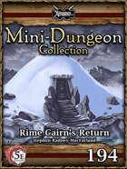 5E Mini-Dungeon #194: Rime Cairn's Return