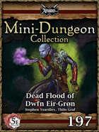 5E Mini-Dungeon #197: Dead Flood of Dwfn Eir-Grøn