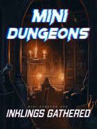 Mini-Dungeon #200: Inklings Gathered