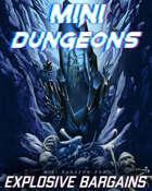 Mini-Dungeon #202: Explosive Bargains