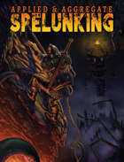 Applied & Aggregate Spelunking