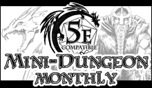 Mini-Dungeon Monthly