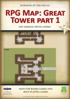 RPG Map 021: Great Tower Part 1 (pdf)