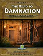 The Road to Damnation
