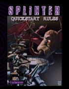 Splinter Quick Start Rules