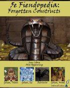 5e Fiendopedia: Forgotten Constructs