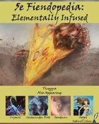 5e Fiendopedia: Elementally Infused