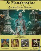 5e Fiendopedia: Guardian Kami