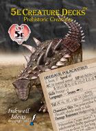 5e Creature Decks: Prehistoric Creatures