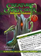Creature Card Codex: Mid-Level Creatures