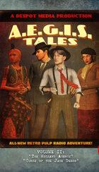 A.E.G.I.S. Tales Radio Adventures Vol. 2