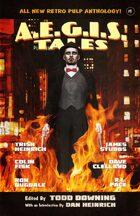 AEGIS Tales: A Retro Pulp Anthology