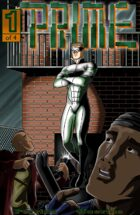 Prime -  Issue 1 '..the future is bulletproof..'