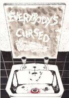 Everybody's Cursed