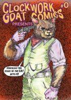 Clockwork Goat Comics Presents......#0
