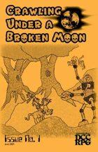 Crawling Under A Broken Moon fanzine issue #1 (DCC)