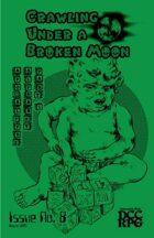 Crawling Under A Broken Moon fanzine issue #8 (DCC)