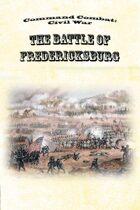 Command Combat: Civil War - The Battle of Fredericksburg